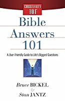 Bible Answers 101 (Christianity 101)