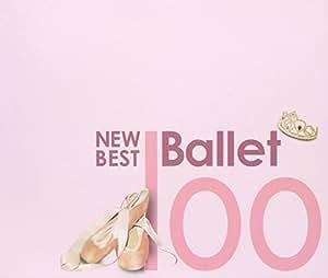ニュー・ベスト・バレエ100