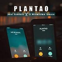 Plantao (feat. El Mismisimo Jpeace)