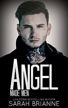 Angel (Made Men Book 5) by [Brianne, Sarah]