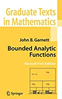 Bounded Analytic Functions (Graduate Texts in Mathematics)