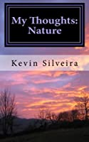 My Thoughts: Nature