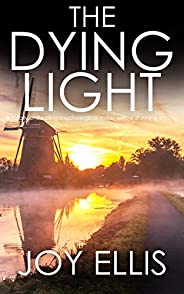 THE DYING LIGHT a totally enthralling psychological thriller with a stunning ending (Detective Matt Ballard Bo