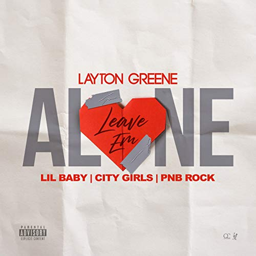 Leave Em Alone [Explicit] [feat. PnB Rock]