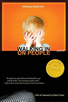 [Balmain, Melissa]のWalking in on People (Able Muse Book Award for Poetry) (English Edition)