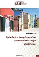 Optimisation énergétique d'un bâtiment neuf à usage d'habitation