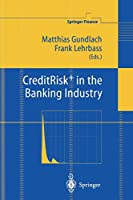 CreditRisk+ in the Banking Industry (Springer Finance)