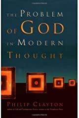 The Problem of God in modern Thought Kindle Edition