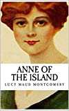 Anne Of The Island (English Edition)