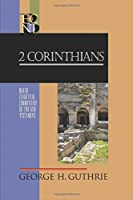 2 Corinthians (Baker Exegetical Commentary on the New Testament) by George H. Guthrie(2015-04-21)