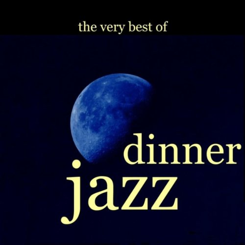 Very Best Of Dinner Jazz