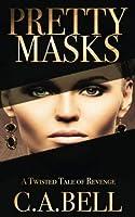 Pretty Masks: A Twisted Tale of Revenge [並行輸入品]