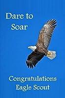 Eagle Scoutおめでとうございますカード: Dare to Soar