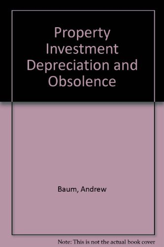 Download Property Investment Depreciation and Obsolescence 0415048028