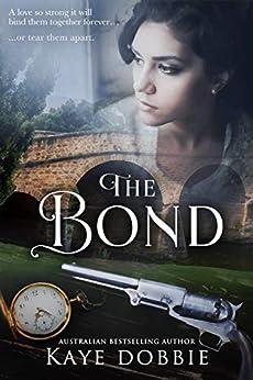 The Bond by [Dobbie, Kaye]