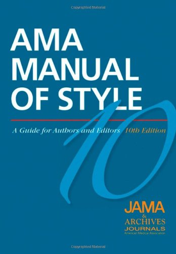 Download AMA Manual of Style: A Guide for Authors and Editors (American Medical Association Manual of Style) 0195176332