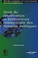 Droit de réutilisation et exploitation commerciale des données publiques (n.32)