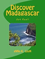 Discover Madagascar: Get Real! (Real World)