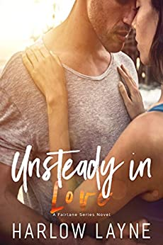 Unsteady in Love: Holden and Prue by [Layne, Harlow]