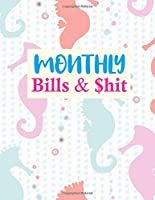 Monthly Bills & $hit: Nifty Finance Budget Planner and Business Notebook | Monthly and Weekly Planner for Expense Tracker and Bill Organizer