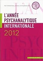 L' année psychanalytique internationale 2012