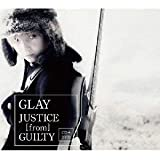 JUSTICE [from] GUILTY (CD+DVD) (外付特典:卓上カレンダーなし)