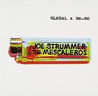 Global a Go-Go by Joe Strummer & Mescaleros (2012-12-19)