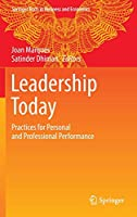 Leadership Today: Practices for Personal and Professional Performance (Springer Texts in Business and Economics)