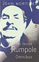 The Second Rumpole Omnibus by John Mortimer(1988-11-01)