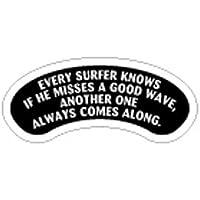 SM-003 サーファーはいい波を逃してもまた次のがくるってわかってるよ SWEET HEARTステッカー ミニサイズステッカー