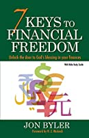 7 Keys to Financial Freedom: Unlock the Door to God's Blessing in your finances