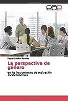 La perspectiva de género: en los instrumentos de evaluación socioeconómica