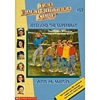 Jessi and the Superbrat (Baby-sitters Club)