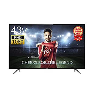 TCL 43V型 フルハイビジョン 液晶 テレビ 外付けHDD対応 裏番組録画 HDMI4端子対応 43D2900F