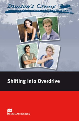 Dawson's Creek 4: Shifting into Overdrive: Elementary Level (Macmillan Readers)の詳細を見る