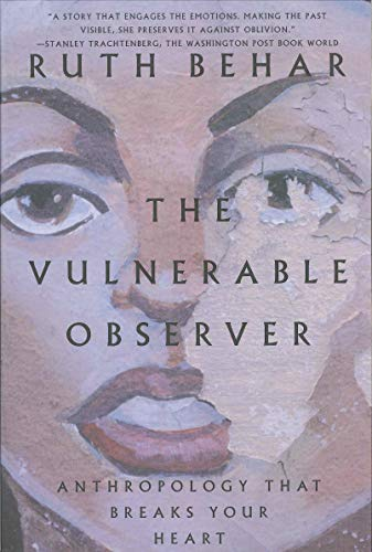 Download The Vulnerable Observer: Anthropology That Breaks Your Heart 0807046310