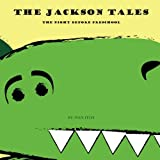 The Jackson Tales: The Night Before Preschool