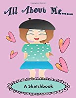 All About Me - A Sketchbook: With Prompts, to help Express Emotions for Kids, Parents Learn what Emotions are Revealed