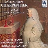 Charpentier;Messe Pour Port