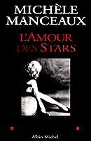 Amour Des Stars (L') (Memoires - Temoignages - Biographies)