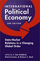 International Political Economy: State-Market Relations in a Changing Global Order