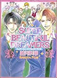 Super beautiful dreamers (Chocolat comics)