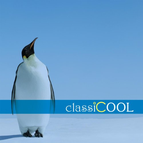 classiCOOL クラシック*クール ~ クラシック、冷...
