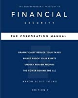 The Corporation Manual: The Entrepreneur's Passport to Financial Security. [並行輸入品]