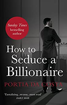 How to Seduce a Billionaire (Black Lace) by [Da Costa, Portia]