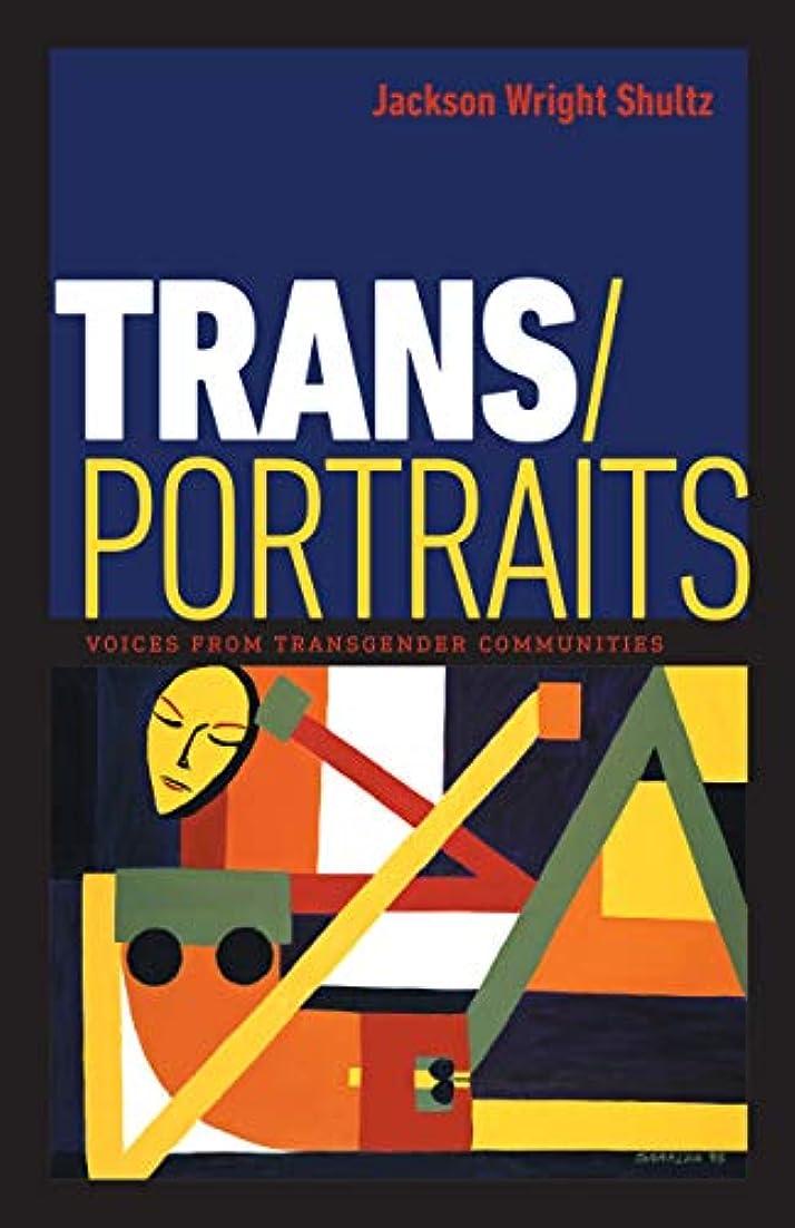 魔術師影タイルTrans/Portraits: Voices from Transgender Communities (English Edition)