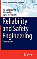 Reliability and Safety Engineering (Springer Series in Reliability Engineering)