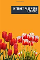 internet password logbook: 6x9 cute internet password book | cool internet password log book paper with page numbers | internet password logbook | internet password notebook journal paper | tulip nature plant flower pumpkin color
