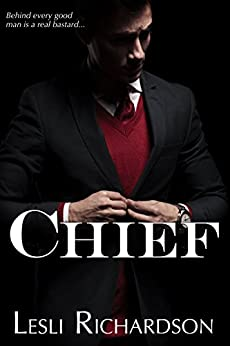 Chief (Governor Trilogy Book 3) by [Richardson, Lesli]