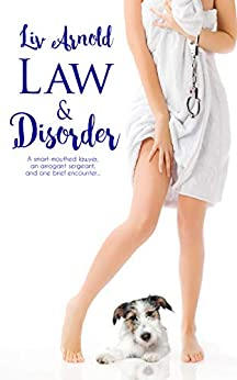 Law & Disorder by [Arnold, Liv]